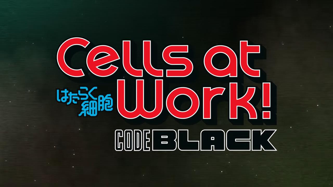 'Cells at Work! Code Black' tem seu segundo vídeo promocional divulgado